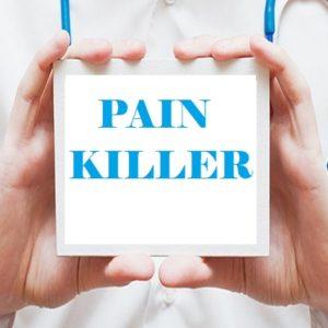 PAIN KILLER/MEDICATIONS